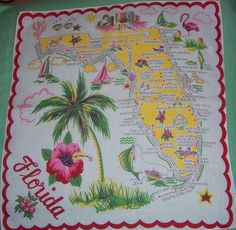 Florida state map + palm tree + hibiscus [handkerchief / scarf] I remember these all to well.