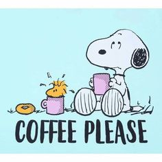 Snoopy - Coffee Please Snoopy Und Woodstock, Snoopy Love, Joe Coffee, I Love Coffee, Coffee Talk, Happy Coffee, Black Coffee, Coffee Humor, Coffee Quotes