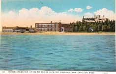 Provincetown Inn on Cape Cod.  Now you can stay at the Revere Guest House www.reverehouse.com