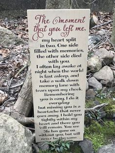 The Moment That You Left Me Memorial Sign is part of Miss my mom - All of our items are custom, and most are even hand made, it takes 23 weeks to be made and delivered Memory Sign The Moment That You Left Me Measures 12 wide x 30 tall Dad Quotes, Life Quotes, Brother Quotes, Qoutes, In Memory Quotes, Quotations, Dog Quotes Love, Mommy Quotes, Quotable Quotes