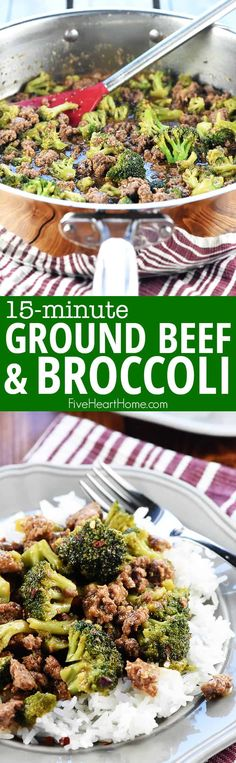 Healthy Ground Beef and Broccoli ~ one of the BEST ground beef recipes...a flavorful, quick and easy skillet recipe that comes together in 15 minutes in just one pan!   FiveHeartHome.com #groundbeefrecipes #beefandbroccoli Ground Beef And Broccoli, Broccoli Beef, Broccoli Recipes, Steamed Broccoli, Best Ground Beef Recipes, Healthy Ground Turkey, Ground Meat, Easy Skillet Meals, Quick Meals
