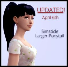 simsticle:  Larger Ponytail Edit now updated to work better and with the latest patch!+ Shows up in all categories, swimwear, formal, party etc. + Hair colors are now categorized which makes switching between different hairs with the same color easier. + Includes all basegame colors.Same download URL as before here ya go ;)