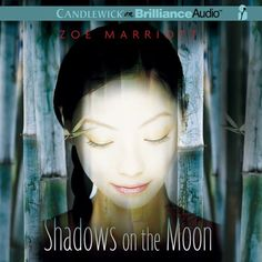 Shadows on the Moon by Zoe Marriott read by Amy Rubinate | Audiobook Sync