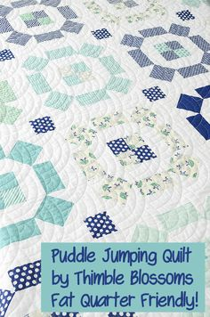 Puddle Jumping Quilt PATTERN - Thimble Blossoms by Camille Roskelley of Bonnie & Camille - Fat Quarter Friendly - April Showers Fabrics