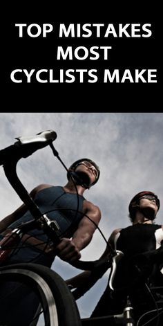 5 MISTAKES MOST CYCLISTS MAKE: http://thecyclingbug.co.uk/health-and-fitness/training-tips/b/weblog/archive/2014/10/10/5-mistakes-most-cyclists-make.aspx?utm_source=Pinterest&utm_medium=Pinterest%20Post&utm_campaign=ad You can put in all the hours of training in the world but if you keep making these common cycling mistakes you're never going to reach peak performance. Check out top 5 mistakes most cyclists make, so you can avoid them... #thecyclingbug #cycling #mistakes