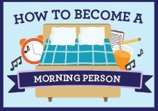 How to Become a Morning Person - good stuff!