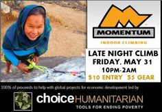 Late night climb Friday at Momentum with proceeds going to Choice Humanitarian