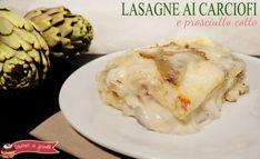 lasagne ai carciofi e prosciutto cotto ricetta primo con carciofi