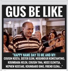 Happy name day to Kosta and Eleni, and all the variations thereof! Greek Memes, Funny Greek, Greek Quotes, Greek Sayings, Happy Name Day, Greek Language, Greek Culture, Greek Words, Greek Life