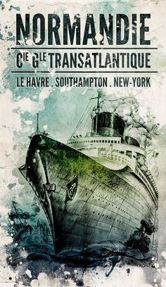 Beautiful French art deco ship that caught on fire in new York harbor. Beautiful French art deco ship that caught on fire in new York harbor. Graphic Design Posters, Graphic Design Inspiration, Graphic Art, Vintage Graphic, Poster Designs, Magazin Design, Graphic Projects, Le Havre, Art Graphique