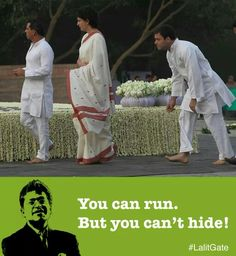 Italian @INCIndia #Vadra #gandhi YOU CAN RUN. BUT YOU CAN'T HIDE!!! #LalitGate  http://t.co/5K1UELuwsU