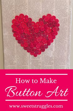How to Make Canvas Button Art Button Art On Canvas, Diy Canvas Art, Homemade Canvas Art, Diy Buttons, How To Make Buttons, Valentine Day Crafts, Christmas Crafts, Button Crafts For Kids, How To Make Canvas