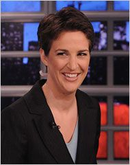 Rachel Maddow - a highly intelligent young woman who also has a great deal of empathy.  Keep an eye on this fascinating woman who shows every sign of real courage.