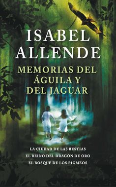 Buy Memorias del águila y del jaguar by Isabel Allende and Read this Book on Kobo's Free Apps. Discover Kobo's Vast Collection of Ebooks and Audiobooks Today - Over 4 Million Titles! New Books, Good Books, Books To Read, Jane Austen, Jaguar, Beloved Book, Best Novels, Film Music Books, Bibliophile
