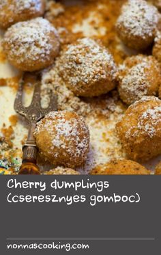 Cherry dumplings (cseresznyes gomboc) | This Hungarian recipe for dumplings uses a technique similar to making gnocchi. When cooked the dough forms a pillowy ball around the cherries. Be sure to boil the potatoes in their skins as it helps controls how much moisture gets into the potato and therefore the dough. Veggie Plate, Veggie Dishes, Dumpling Recipe, Dumplings, Making Gnocchi, All Fruits, Veggie Noodles, How To Cook Potatoes, Hungarian Recipes