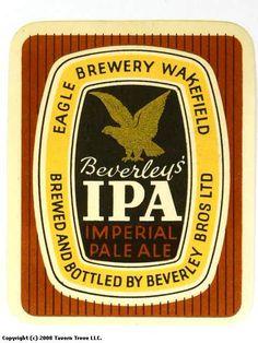 Labels Beverley's Imperial Pale Ale Beverley Brothers Ltd. British Beer, Beer Mats, Sell Your Stuff, Yorkshire England, Wakefield, Beer Labels, Best Beer, Ipa, Brewery