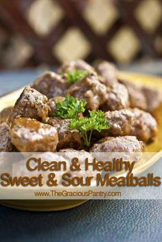 Clean Eating Recipes | Clean Eating Sweet & Sour Meatballs.  Good clean party food!