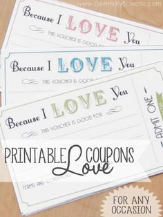"Printable ""Because I love You"" Coupons 