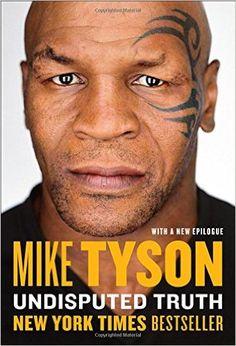Amazon.com: Undisputed Truth (9780142181218): Mike Tyson, Larry Sloman: Books
