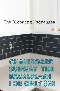 Chalkboard Subway Tile Backsplash & My Kitchen DIY