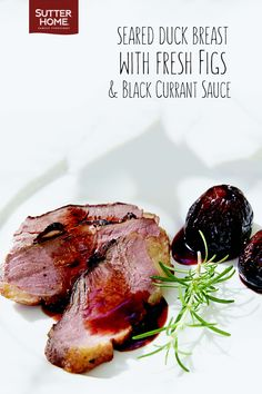 Duck Breast and Fresh Figs: Cook like a French Foodie in your own kitchen with this Parisian recipe.
