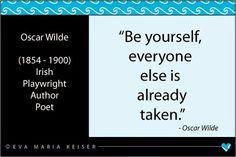 Eva Maria Keiser Designs: Quote:  Oscar Wilde