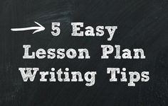 5 Tips for How to Write a Lesson Plan - Student Teaching Tips