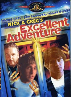 Nick and Greg's excellent adventure