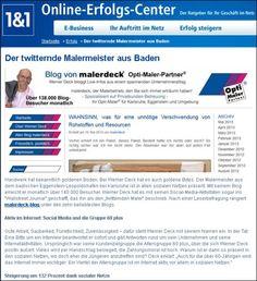 """Artikel über malerdeck im Online-Erfolgs-Center von 1&1: """"Der twitternde Malermeister aus Baden"""". Auszug: """"Handwerk hat bekanntlich goldenen Boden. Bei Werner Deck hat es auch goldene Bytes."""" :-)"""