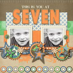 Layout: Seven - like spelling out the age as a title