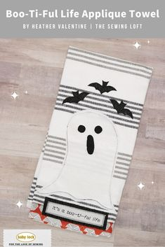 With just a few fabric scraps, you can add a little spook to your home decor. The BOO-ti-ful Life tea towel is the perfect way to transform your scraps into something festive for the holidays. 👻 // Project instructions by Heather Valentine   The Sewing Loft