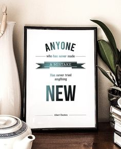 """Albert Einstein Quote - """"Anyone who has never made a mistake has never tried anything new"""" - Printable Poster by PrintableRandoms on Etsy, $5.00"""