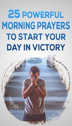 25 Short And Good Morning Prayers To Use On A Daily Basis – Elijah Notes - Psalmen Prayer Times, Prayer Scriptures, Bible Prayers, Faith Prayer, God Prayer, Power Of Prayer, Bible Verses, Prayer Room, Prayer Closet