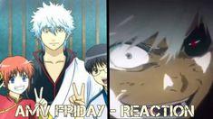 AMV Friday x 2 | REACTION & REVIEW | By Kaneki & Kingu Yasha