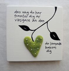 den väg du har framför dig är viktigare än den du lämnade bakom dig Inspring Quotes, Therapy Quotes, True Words, Good Advice, Stone Painting, Quotations, Best Quotes, Diy And Crafts, Presents