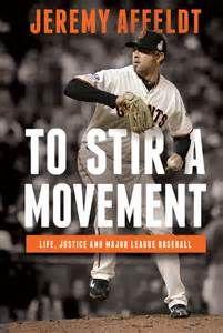 To Stir A Movement by Jeremy Affeldt