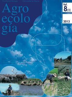 Revista de investigación en Agroecología.  http://revistas.um.es/agroecologia