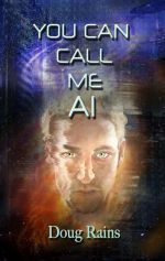 You Can Call Me Al by Doug Rains: Available from the CCP website http://www.crimsoncloakpublishing.com/ and Smashwords https://www.smashwords.com/books/view/490399
