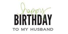 birthday quotes for husband | CraftChaos}*: Happy Birthday, Raymond!