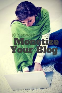 10 Blogging Networks You Should Join to Monetize Your Blog