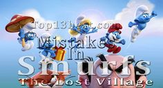 All Silly Mistakes In Smurfs: The Lost Village Movie –Danny Pudi & Rainn Wilson