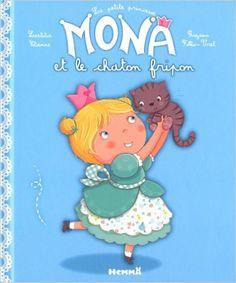 Amazon.fr - LA PETITE PRINCESSE MONA ET LE CHATON FRIPON - Laetitia Etienne, Rozenn Follio-vrel - Livres