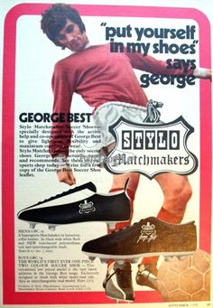 1974 - The Stylo Matchmakers - said to be specially designed for George Best