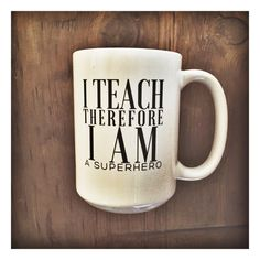 I teach therefore I am a superhero coffee much THE LOVE BOMB COMPANY