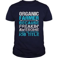 ORGANIC FARMER T-Shirts, Hoodies. GET IT ==► https://www.sunfrog.com/LifeStyle/ORGANIC-FARMER-111668061-Navy-Blue-Guys.html?id=41382