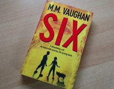 SIX by M.M. Vaughan BOOK REVIEW   Looking for Blue Sky Book Review, Giveaways, Sky, Books, Blue, Heaven, Libros, Heavens, Book