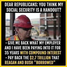 My Social Security statement states that my employer and I have paid $250,000 during my lifetime.  I'll take it, and let the government cry about handouts.
