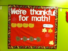 Thanksgiving math bulletin board idea. They used CTP's Fall Leaves Border. #mathbulletinboard #bulletinboardideas #thanksgivingbulletinboard