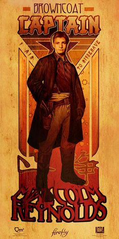 Captain Malcolm Reynolds: - art nouveau style #Firefly posters series