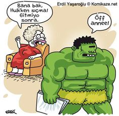 """""""Listen, while you are Hulk, don't take a crap, it doesn't flush.""""  """"Ufff, mommm."""""""